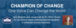 Champion of Change - Jane Margolis