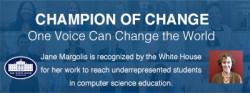 Champion of Change - Jane Margolis
